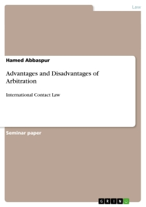 merits of arbitrations Arbitration, a form of alternative dispute resolution (adr), is a way to resolve  disputes outside the courts.