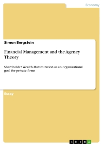 agency theory the branch of financial In an agency relationship, one party, called the agent, makes decisions and acts on behalf of another, called the principal the agency theory attempts to summarize.