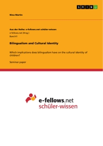 Title: Bilingualism and Cultural Identity