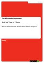 Title: Rule Of Law in China
