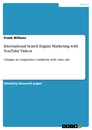 Title: International Search Engine Marketing with YouTube Videos
