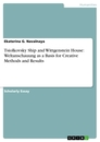 Title: Tsiolkovsky Ship and Wittgenstein House: Weltanschauung as a Basis for Creative Methods and Results