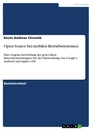 Title: Open Source bei mobilen Betriebssystemen