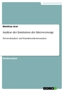 Titel: Analyse der Institution der Altersvorsorge