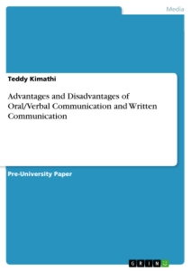 Title: Advantages and Disadvantages of Oral/Verbal Communication and Written Communication