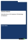 Title: Introduction to E-Commerce Technology in Business