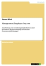 Title: Management/Employee buy out