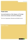 Title: Sectoral Analysis of the Impact of Foreign Aid on Economic Growth in Ethiopia