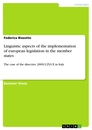 Title: Linguistic aspects of the implementation of european legislation in the member states