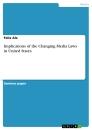Title: Implications of the Changing Media Laws in United States
