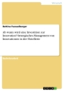 Title: Ab wann wird eine Investition zur Innovation? Strategisches Management von Innovationen in der Hotellerie