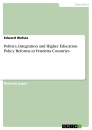 Title: Politics, Integration and Higher Education Policy Reforms in Vendetta Countries