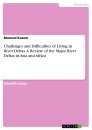 Title: Challenges and Difficulties of Living in River Deltas. A Review of the Major River Deltas in Asia and Africa