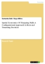 Title: Spatial Economics Of Shopping Malls. A Configurational Approach in Rent and Tenanting Decision