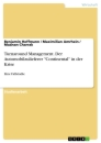 "Title: Turnaround Management. Der Automobilzulieferer ""Continental"" in der Krise"