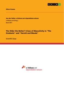 "Title: The Older the Better? Crises of Masculinity in ""The Graduate"" and ""Harold and Maude"""