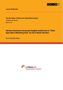african american vernacular english and its use in their eyes african american vernacular english and its use in their eyes were watching god by zora neale hurston