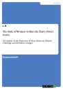 Titel: The Role of Women within the Harry Potter Series