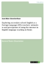 Title: Exploring secondary school English as a Foreign Language (EFL) teachers' attitudes to and perceptions of using the internet in English language teaching in Benin
