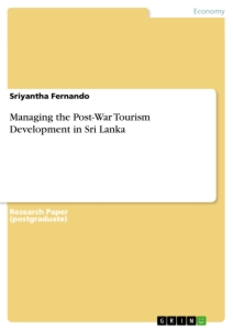 Title: Managing the Post-War Tourism Development in Sri Lanka