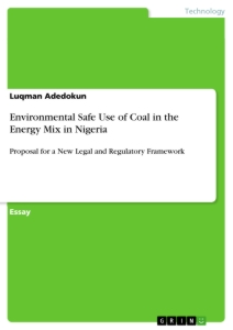 Title: Environmental Safe Use of Coal in the Energy Mix in Nigeria