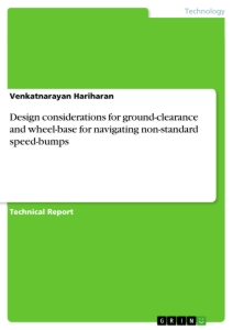 Title: Design considerations for ground-clearance and wheel-base for navigating non-standard speed-bumps