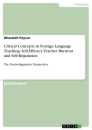 Title: Critical Concepts in Foreign Language Teaching. Self-Efficacy, Teacher Burnout and Self-Regulation