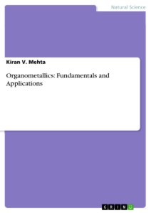 Title: Organometallics: Fundamentals and Applications