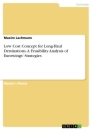 Title: Low Cost Concept for Long-Haul Destinations. A Feasibility Analysis of Eurowings' Strategies
