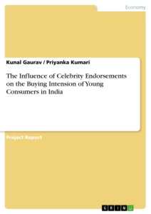 Title: The Influence of Celebrity Endorsements on the Buying Intension of Young Consumers in India