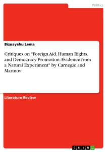 "Title: Critiques on ""Foreign Aid, Human Rights, and Democracy Promotion: Evidence from a Natural Experiment"" by Carnegie and Marinov"