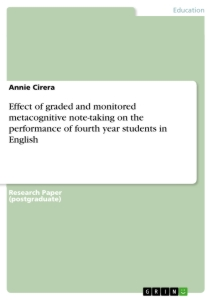 Title: Effect of graded and monitored metacognitive note-taking on the performance of fourth year students in English