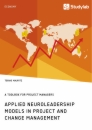 Title: Applied Neuroleadership Models in Project and Change Management