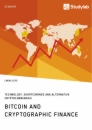 Title: Bitcoin and Cryptographic Finance. Technology, Shortcomings and Alternative Cryptocurrencies