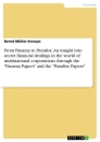 """Title: From Panama to Paradise. An insight into secret financial dealings in the world of multinational corporations through the """"Panama Papers"""" and the """"Paradise Papers"""""""
