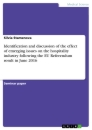 Title: Identification and discussion of the effect of emerging issues on the hospitality industry following the EU Referendum result in June 2016.docx