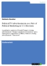 Title: Political TV Advertisements as a Part of Political Marketing in U.S. Elections