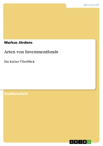 Titel: Arten von Investmentfonds