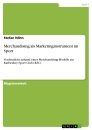 Title: Merchandising als Marketinginstrument im Sport