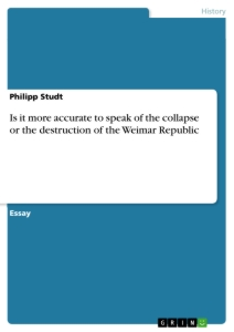 Why did the Weimar Republic Fail?