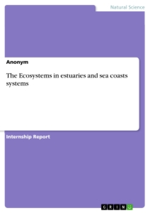 Title: The Ecosystems in estuaries and sea coasts systems