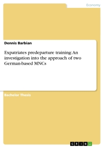 Title: Expatriates predeparture training: An investigation into the approach of two German-based MNCs