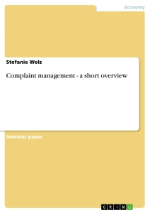 Title: Complaint management - a short overview