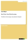 Title: Real Time Data Warehousing