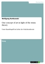Titel: Our concept of art in light of the strata theory
