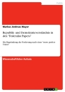"Title: Republik- und Demokratieverständnis in den ""Federalist Papers"""