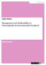 Title: Management und Zielkonflikte in Nationalparks im internationalen Vergleich