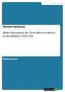 Title: Hitlers Rezeption der Novemberrevolution in den Jahren 1919-1923