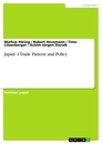 Title: Japan`s Trade Pattern and Policy