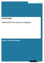 Title: Industrielle Revolution in England